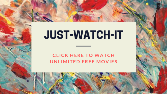 JUST-WATCH-IT movies