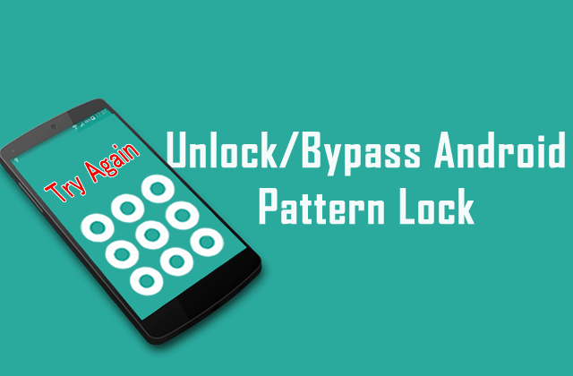 How To Unlock/Bypass Android Pattern Lock