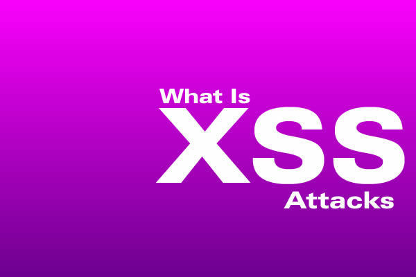 [Infographic] What Is XSS Attacks And How Does It Works ?