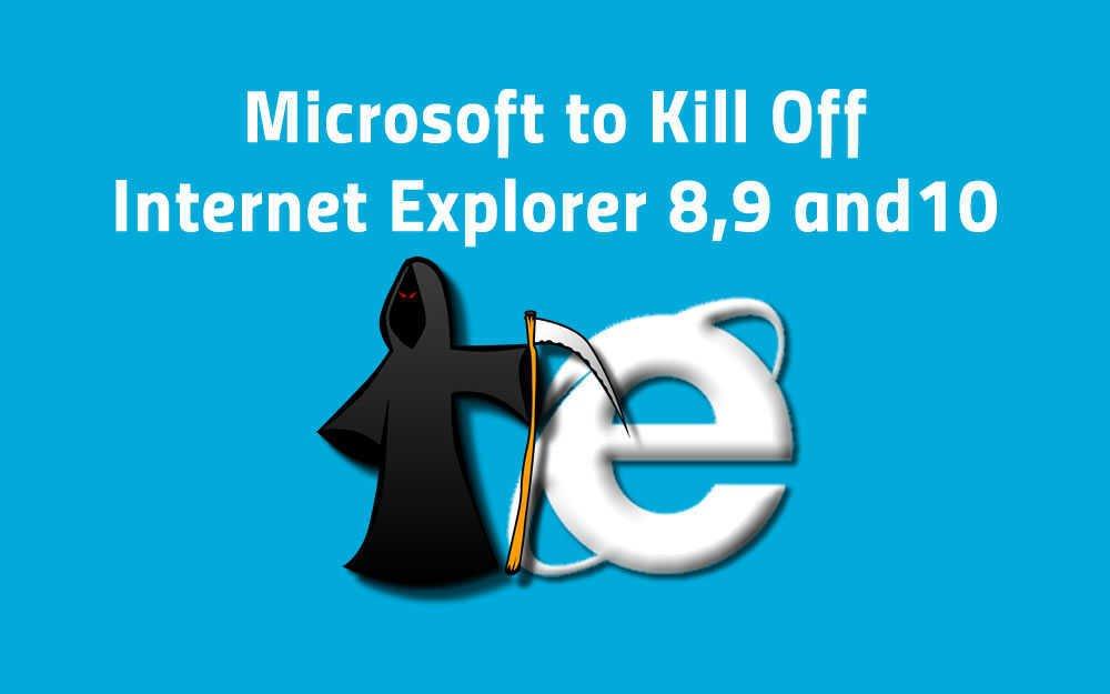 Microsoft to Kill Off Internet Explorer