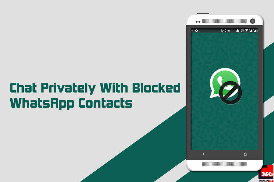 How to chat privately with blocked WhatsApp contacts