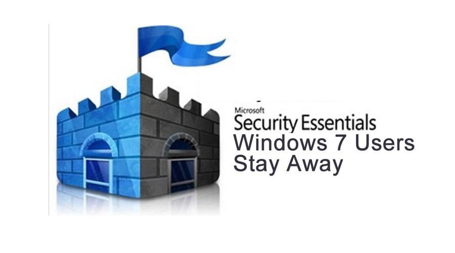 Windows 7 Users, Stay Away From Microsoft Antivirus
