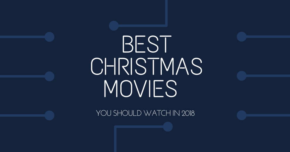 Best Christmas Movies 2018