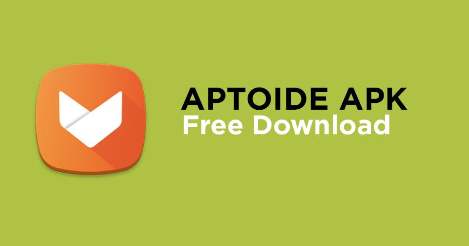 apk latest download aptoide