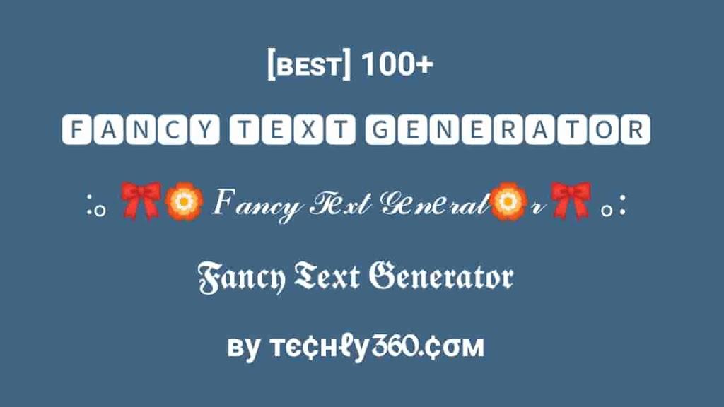 fancy 2Btext 2Bgenerator 2Bby 2Btechly360