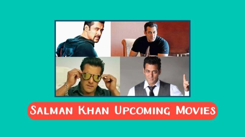 salman khan upcoming movies list, salman khan upcoming movies 2020, salman khan upcoming movies trailers
