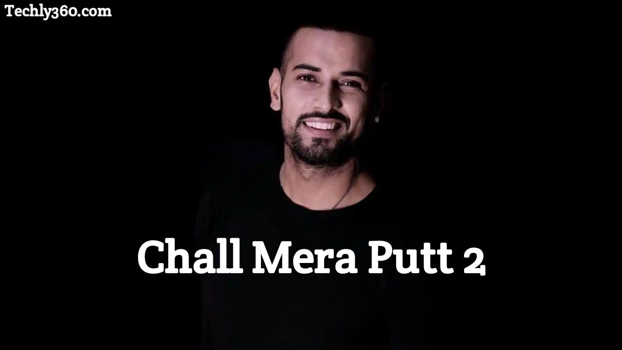 Chal Mera Putt 2 Movie Download Filmywap 720p HD, Filmyzilla, Tamilrockers