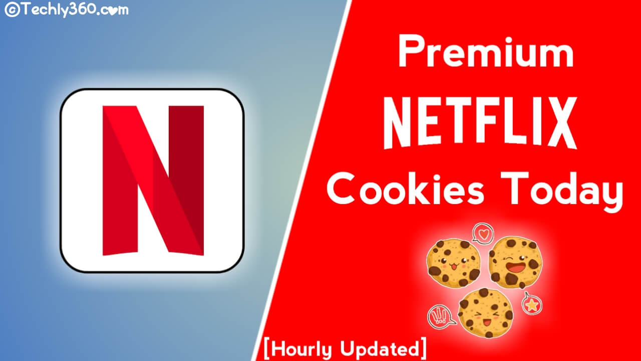 Netflix Cookies Today