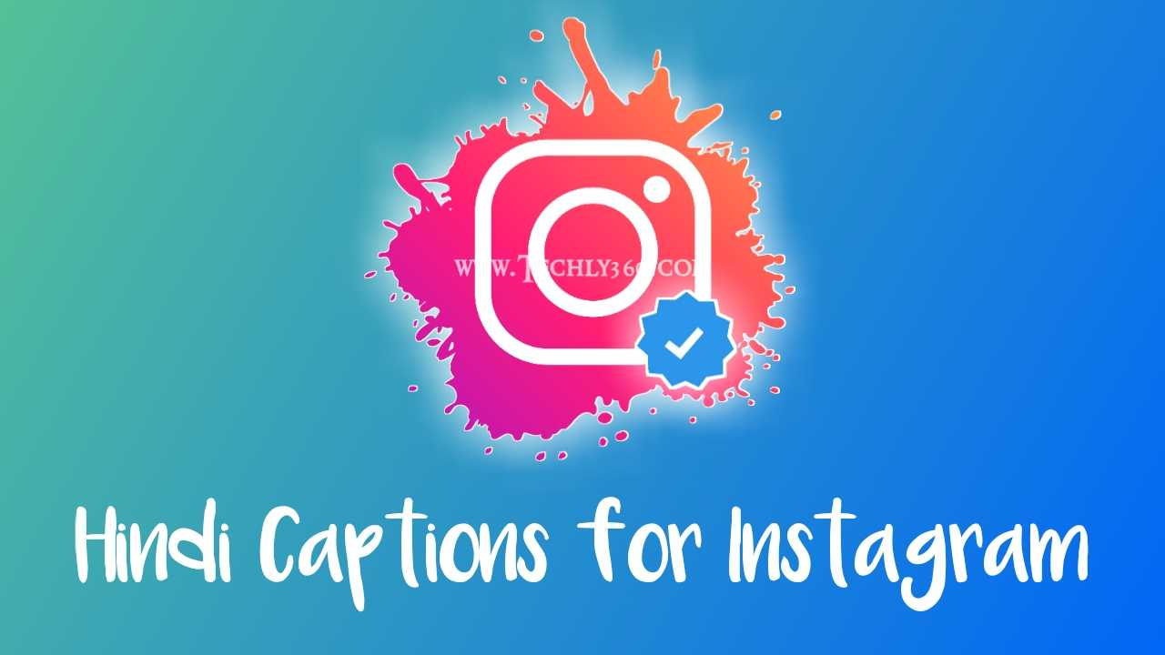Best Cool Hindi Captions for Instagram for Boys & Girls Attitude Status