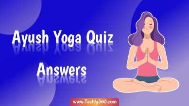 Ayush Yoga Quiz Answers for Certificate Download