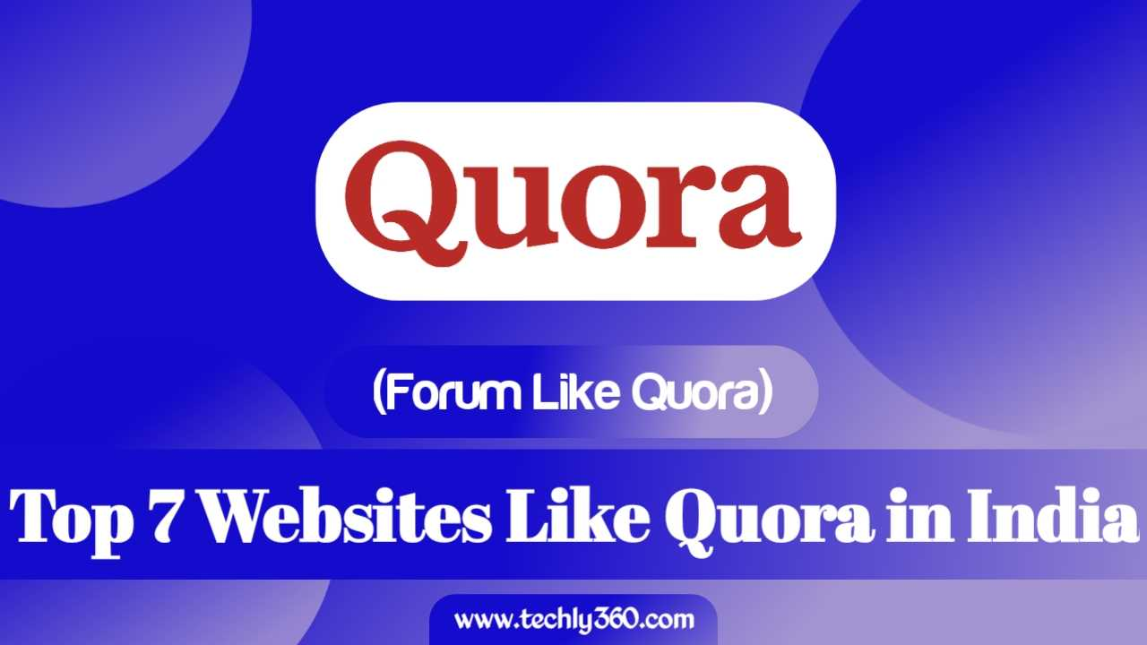 Top 7 Websites Like Quora in India (Forum Like Quora)