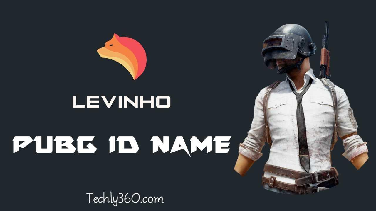 Levinho PUBG ID Name, Age, Ṃ¤Levinho, Brahim Pubg ID
