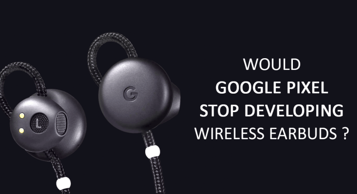google pixel wireless earbuds