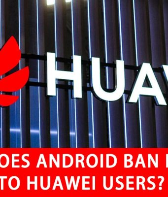 How does Android ban effect to Huawei users