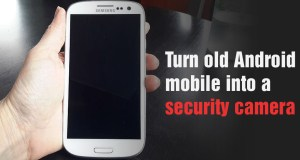 turn old android mobile into security camera