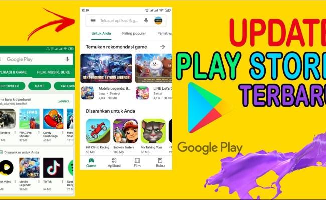 Cara Update Google Play Store Versi Terbaru Memperbarui Play Store Android Cute766