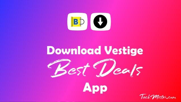 Vestige-Best-Deals-App