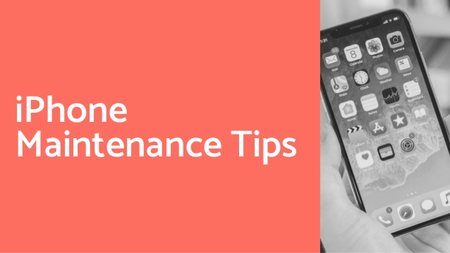How To Take Care of Your iPhone: 9 iPhone Maintenance Tips