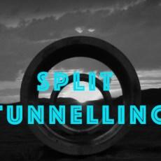 Split-tunnelling