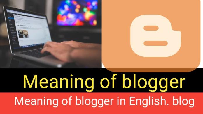 Meaning of blogger: Meaning of blogger in English. blog