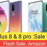 OnePlus 8 prices in India:& 8 Pro Sale Date, Flash Sale. Amazon