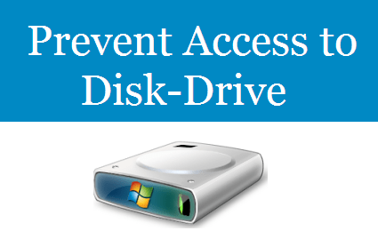 Prevent Access Disk Drive