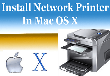 Install Network Printer In Mac OS X