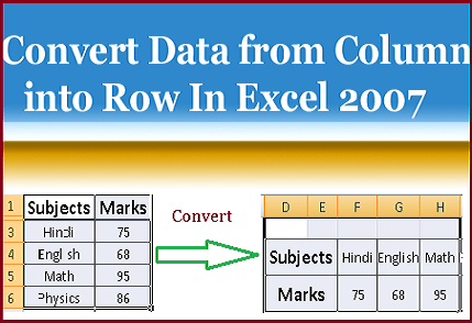 Convert Data From Column Into Row In Excel