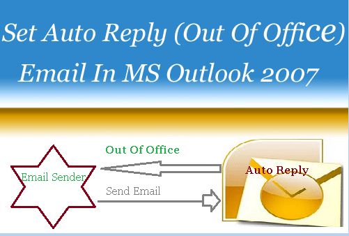 Setup Auto Reply Email in Outlook 2007