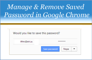 Manage and Remove Saved Password In Google Chrome