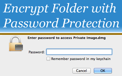 Encrypt a Folder With Password Protection