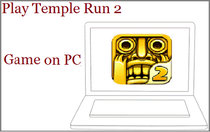 Play Temple Run on PC