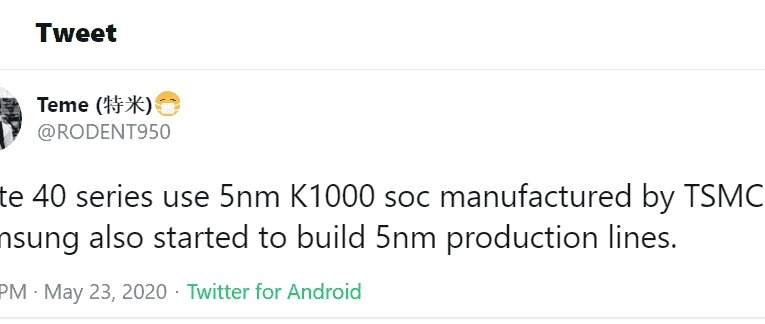 Huawei Mate 40 series for using the 5 nm Kirin 1000 SoC from TSMC