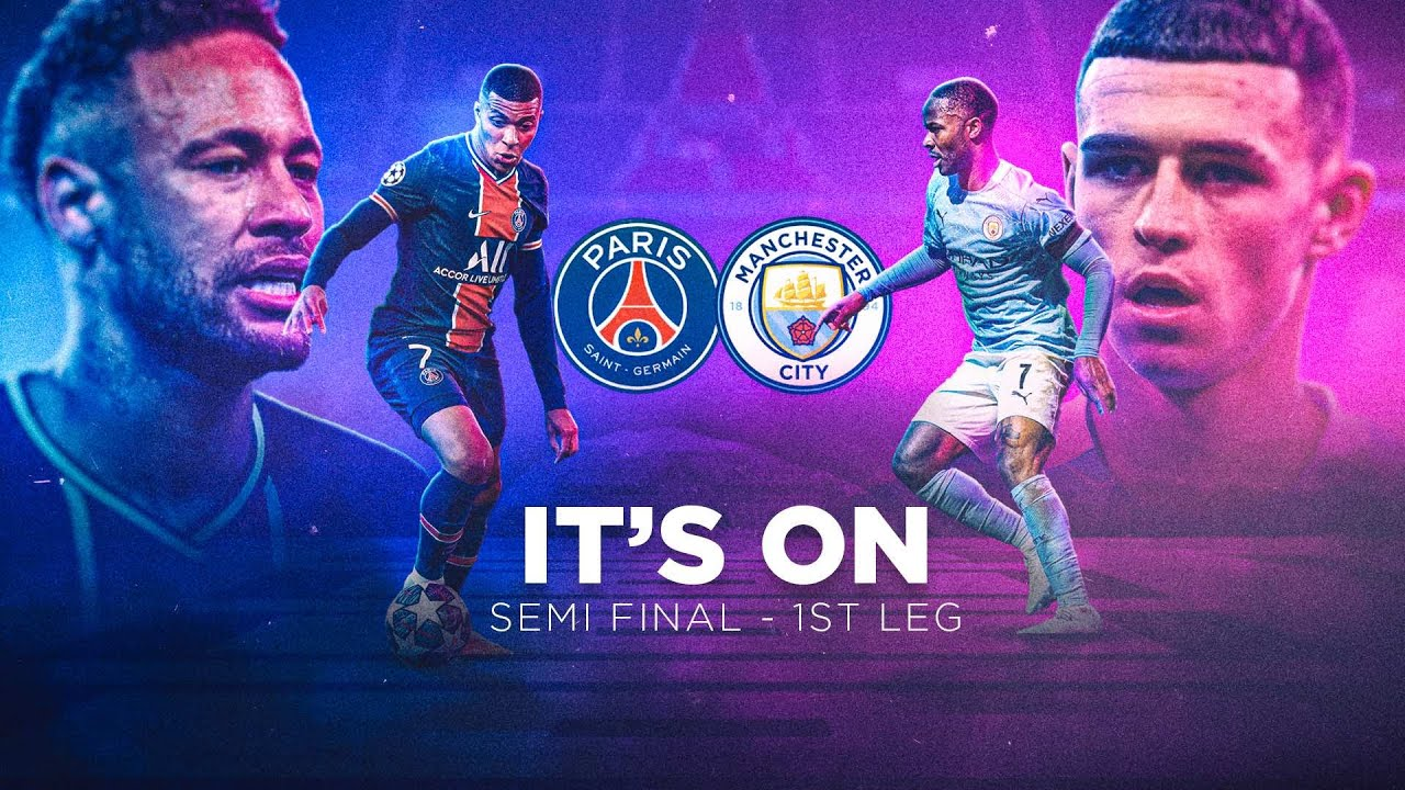 SEMI-FINAL TIME | CITY v PSG - Man City