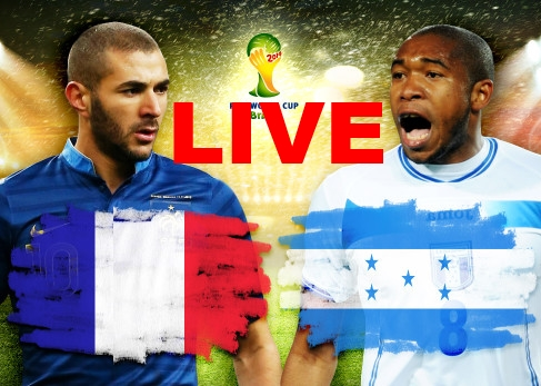 France Honduras Live Stream World Cup Video Goals Highlights