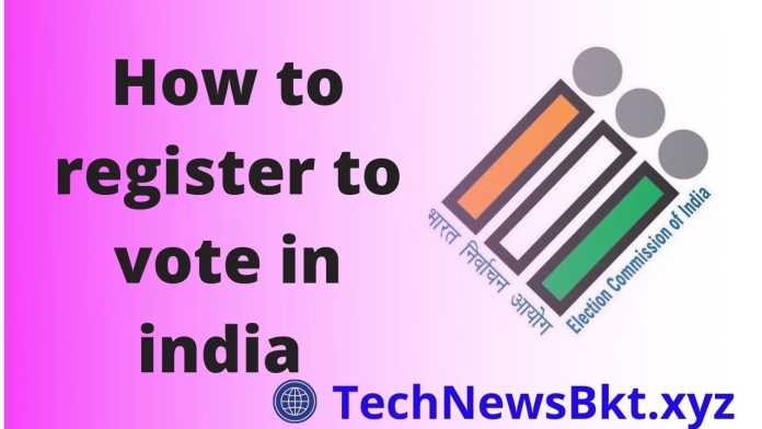 how to register to vote in india