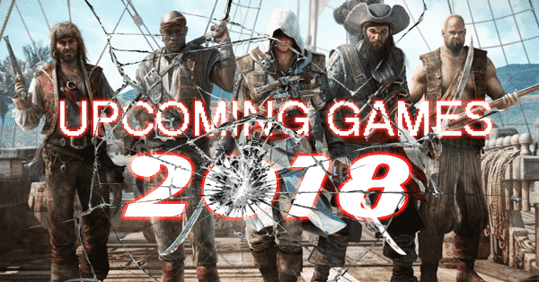 A List of Games For Your Wishlist on the Upcoming Year 2018
