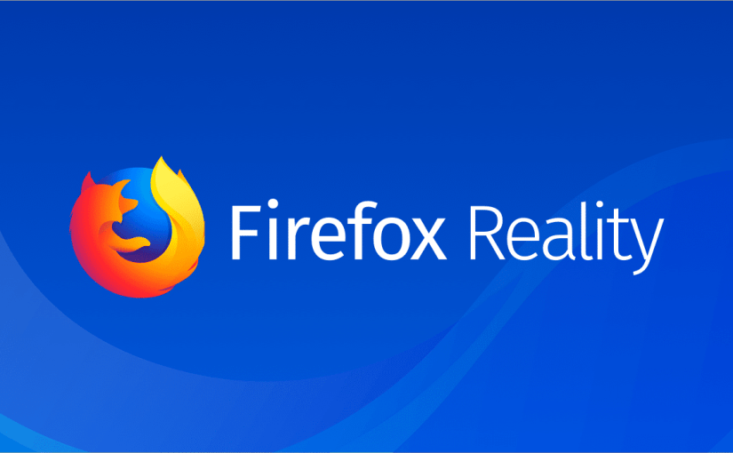 Mozilla Unveils Firefox Reality Browser for AR and VR