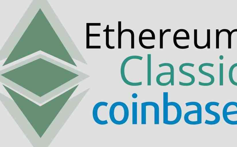 Ethereum Classic Will Be Added To Coinbase