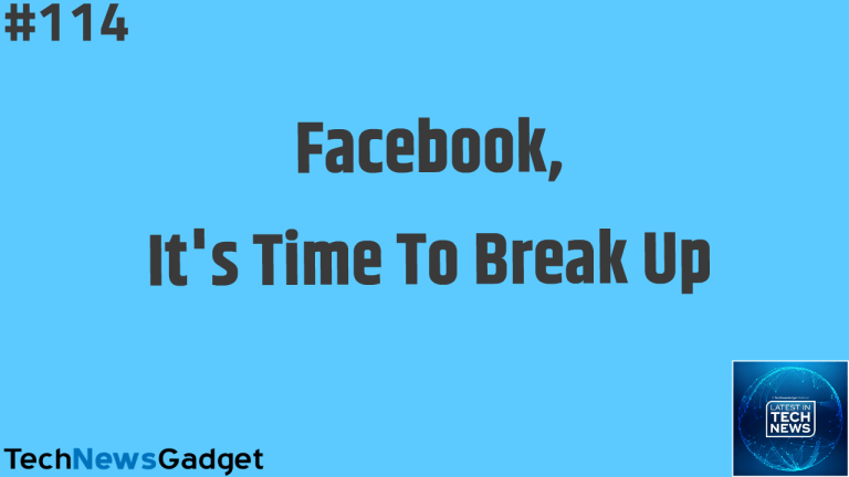 #114 Facebook, It's Time To Break Up