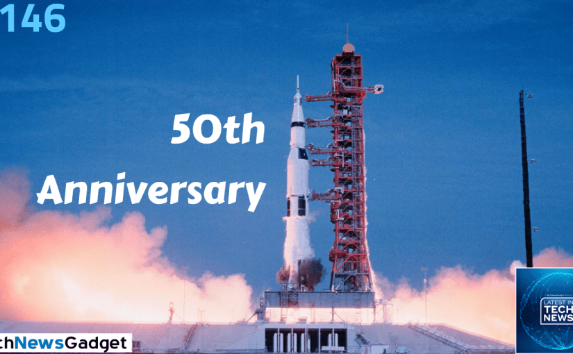 #146 Apollo 11: 50th Anniversary