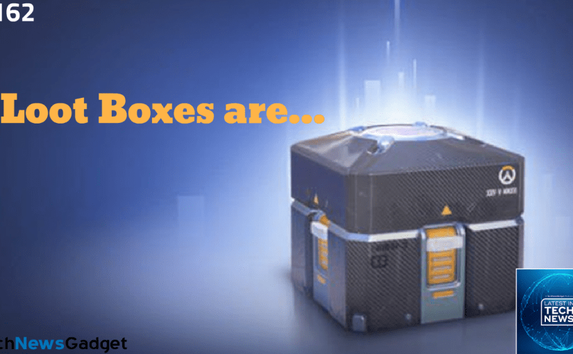 #162 BIG NEWS About Loot Boxes!