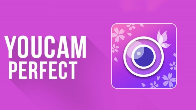 YouCam Perfect Selfie Photo Editor - Download It Now To Get The ...