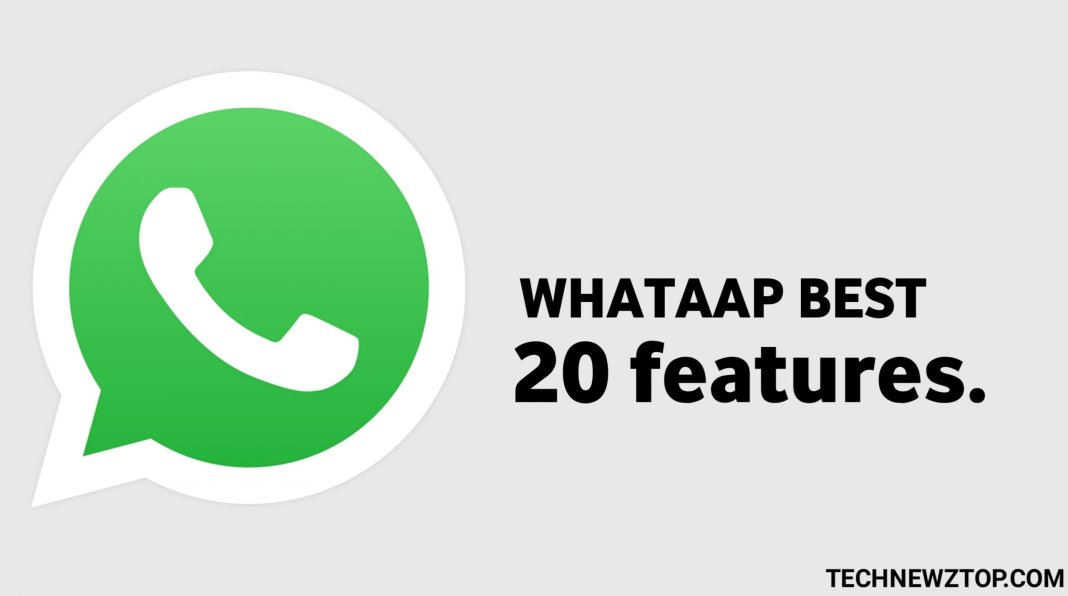 Whatsapp best 20 features in 2020 - technewztop.com