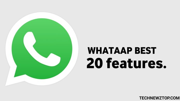 Whatsapp best 20 features in 2020 - technewztop.com
