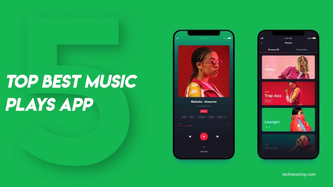 Top 5 Best Music Plays App