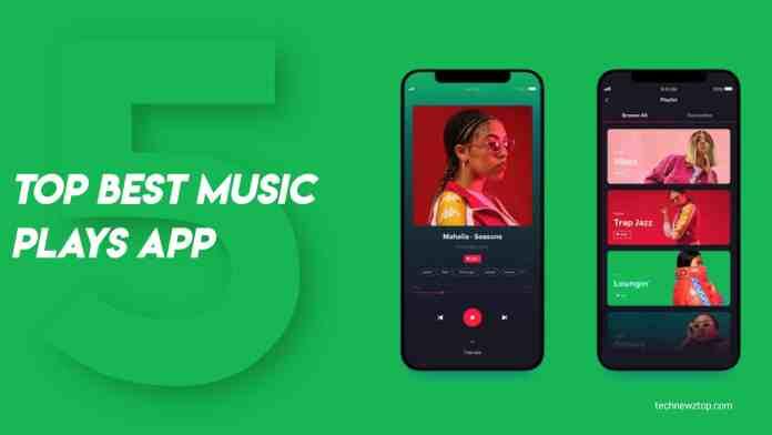 Top 5 Best Music Plays App