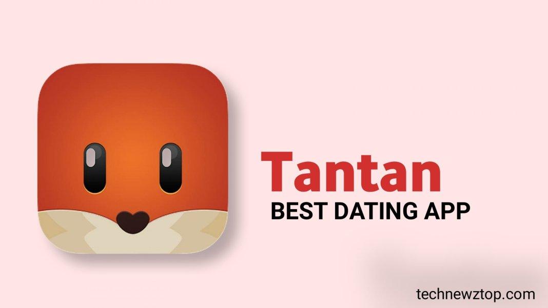 What is Tantan App