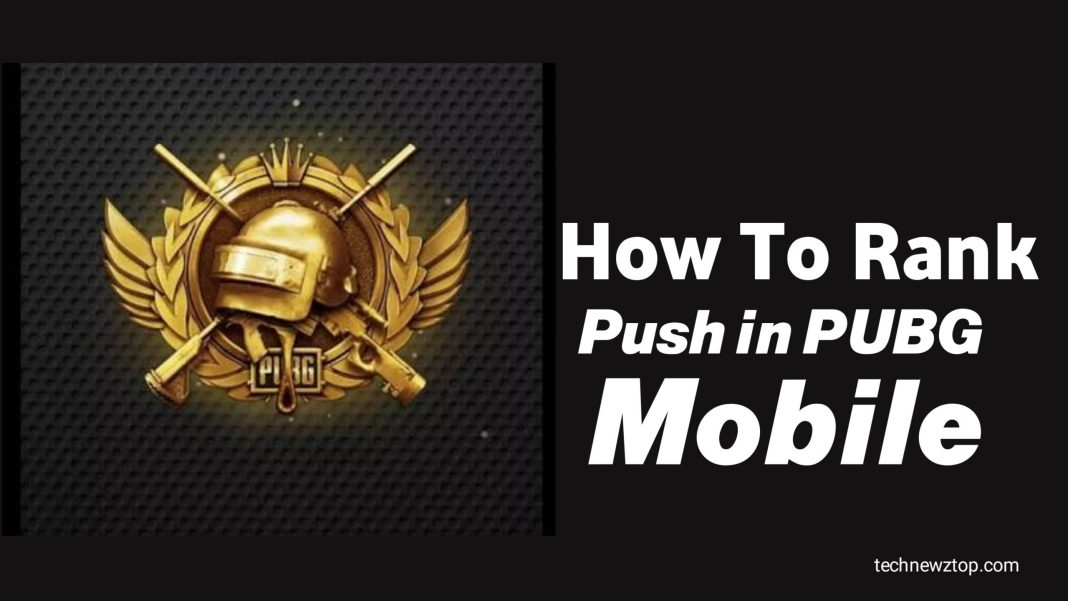 How to Rank Push in PUBG Mobile
