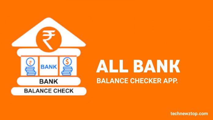 All Bank Balance Checker App